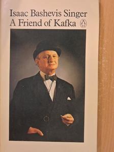 Isaac Bashevis Singer - A Friend of Kafka [antikvár]