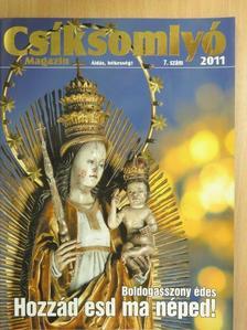 Dobos Ferenc - Csíksomlyó Magazin 2011/7. [antikvár]
