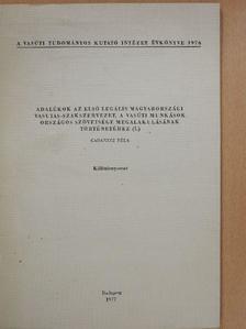 Gadanecz Béla - Adalékok az első legális magyarországi vasutas-szakszervezet, a vasúti munkások országos szövetsége megalakulásának történetéhez I. (dedikált példány) [antikvár]