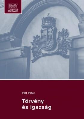 Polt Péter - Törvény és igazság [eKönyv: epub, mobi, pdf]