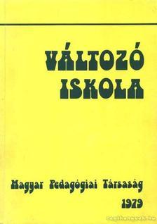 Balogh László - Változó iskola [antikvár]