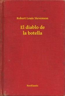 ROBERT LOUIS STEVENSON - El diablo de la botella [eKönyv: epub, mobi]