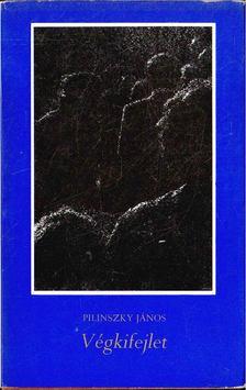 Pilinszky János - Végkifejlet [antikvár]