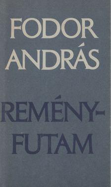 Fodor András - Reményfutam [antikvár]