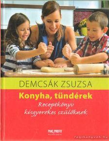 Demcsák Zsuzsa - Konyha, tündérek [antikvár]