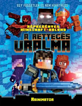 A rettegés uralma  Minecraft