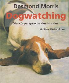 Desmond Morris - Dogwatching [antikvár]