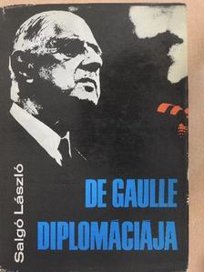 Salgó László - De Gaulle diplomáciája [antikvár]
