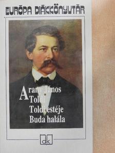 Arany János - Toldi/Toldi estéje/Buda halála [antikvár]