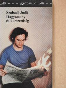Szabadi Judit - Hagyomány és korszerűség [antikvár]