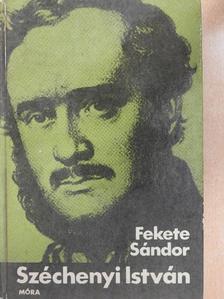 Fekete Sándor - Széchenyi István [antikvár]
