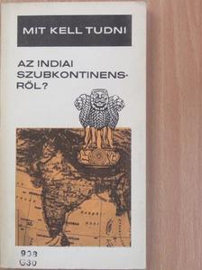 Gáthy Vera - Mit kell tudni az indiai szubkontinensről? [antikvár]