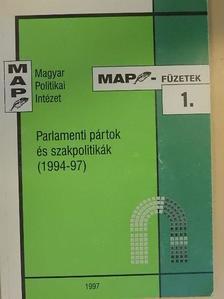 Gallai Sándor - Parlamenti pártok és szakpolitikák [antikvár]