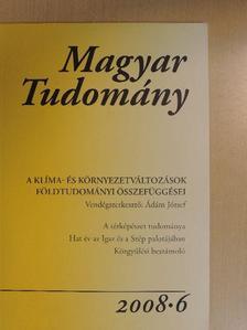 Császár Géza - Magyar Tudomány 2008/6. [antikvár]