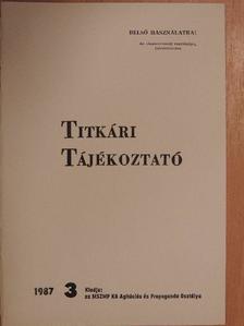 Havasi Ferenc - Titkári tájékoztató 1987/3. [antikvár]