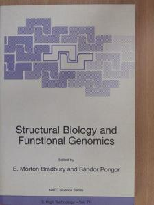 E. Morton Bradbury - Structural Biology and Functional Genomics [antikvár]