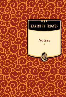 Karinthy Frigyes - Notesz [eKönyv: epub, mobi]