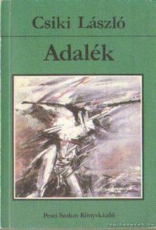 Csiki László - Adalék [antikvár]