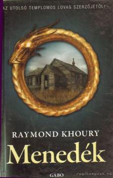 KHOURY, RAYMOND - Menedék [antikvár]