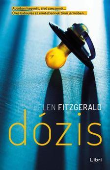 Helen Fitzgerald - Dózis [antikvár]