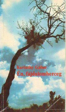 Karinthy Gábor - Én, fájdalomherceg [antikvár]