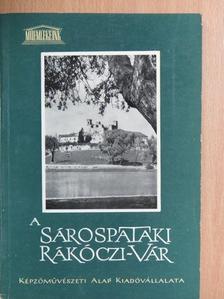 Dercsényi Dezső - A sárospataki Rákóczi-vár [antikvár]