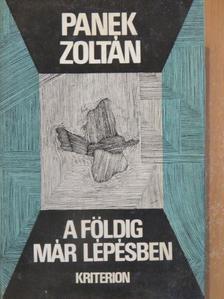 Panek Zoltán - A földig már lépésben [antikvár]