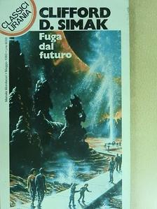 Clifford D. Simak - Fuga dal futuro [antikvár]