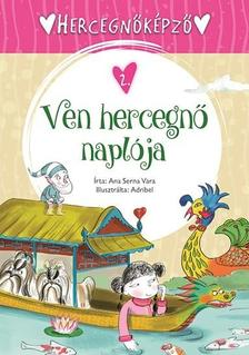 Ana Serna Vara - Hercegnőképző - 2. Ven hercegnő naplója