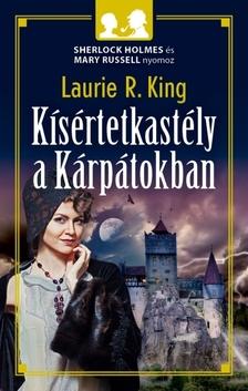 Laurie R. King - Kísértetkastély a Kárpátokban [eKönyv: epub, mobi]