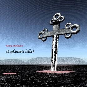 Henry Maelstorm - Megkínzott lelkek [eKönyv: pdf, epub, mobi]