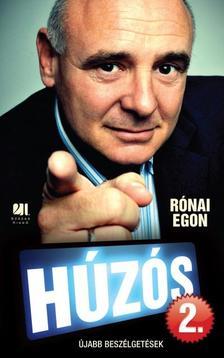 Rónai Egon - HÚZÓS 2. - ÚJABB BESZÉLGETÉSEK ***