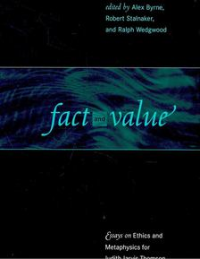 BYRNE, ALEX - Fact and Value - Essays on Ethics and Metaphysics for Judith Jarvis Thomson [antikvár]
