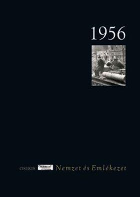 Szakolczai Attila - 1956 - Nemzet és Emlékezet