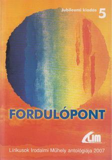 Putnoki A. Dávid, Putnoki A. Dávid (szerk.) - Fordulópont [antikvár]