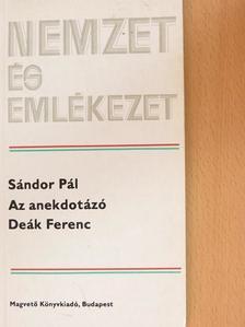 Sándor Pál - Az anekdotázó Deák Ferenc [antikvár]