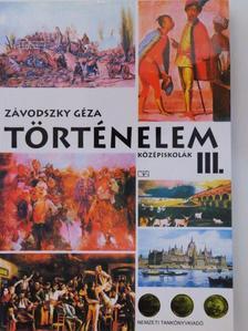 Závodszky Géza - Történelem III. [antikvár]