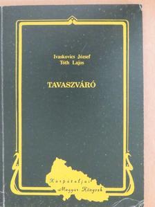 Balla D. Károly - Tavaszváró [antikvár]