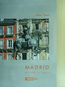 Kádár Tímea - Madrid [antikvár]