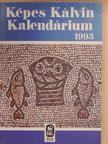 Andrássy Zoltán - Képes Kálvin Kalendárium 1993 [antikvár]