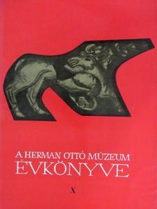 Bodgál Ferenc - A Herman Ottó Múzeum Évkönyve X. [antikvár]