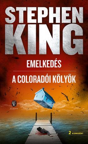 Stephen King - Emelkedés- A coloradói kölyök