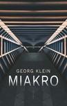 Georg Klein - Miakro [eKönyv: epub, mobi]
