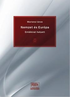 Martonyi János - Nemzet és Európa [eKönyv: epub, mobi, pdf]