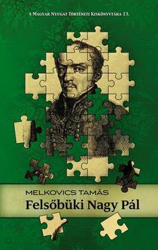 Melkovics Tamás - Felsőbüki Nagy Pál