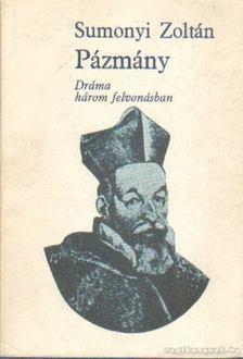 Sumonyi Zoltán - Pázmány [antikvár]