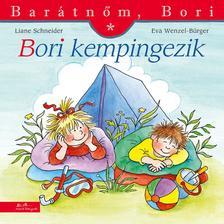 Liane Schneider - Bori kempingezik - Barátnőm, Bori