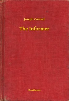 Joseph Conrad - The Informer [eKönyv: epub, mobi]