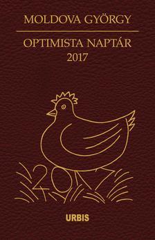 MOLDOVA GYŐRGY - Optimista naptár 2017