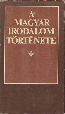 Klaniczay Tibor - A magyar irodalom története [antikvár]